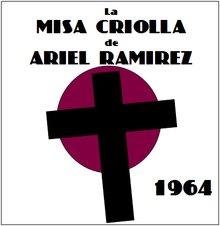 Misa Criolla de Ariel Ramírez